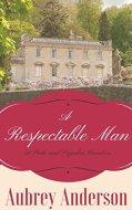A Respectable Man