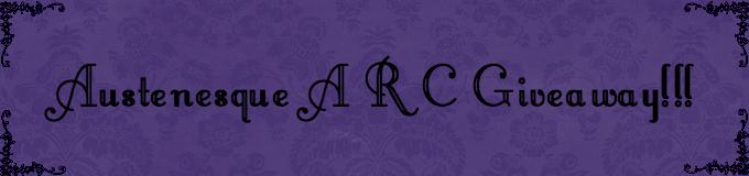 Austenesque ARC