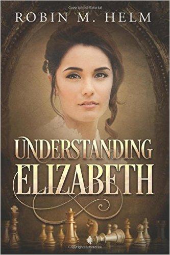 Understanding Elizabeth by Robin Helm
