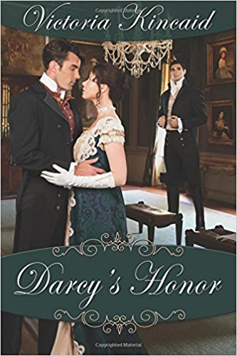 Darcy's Honor by Victoria Kincaid