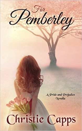 For Pemberley by Christie Capps