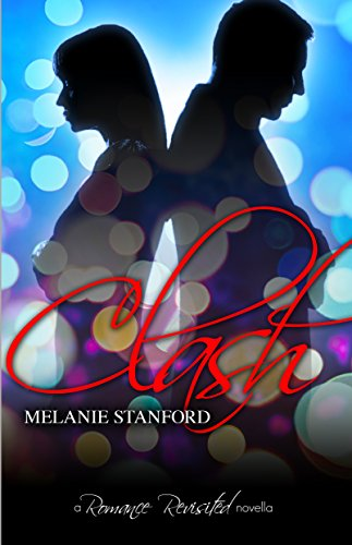 Clash by Melanie Stanford