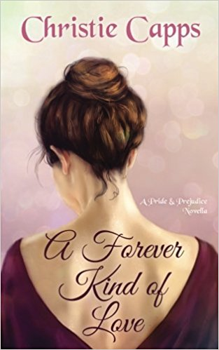 A Forever Kind of Love by Christie Capps