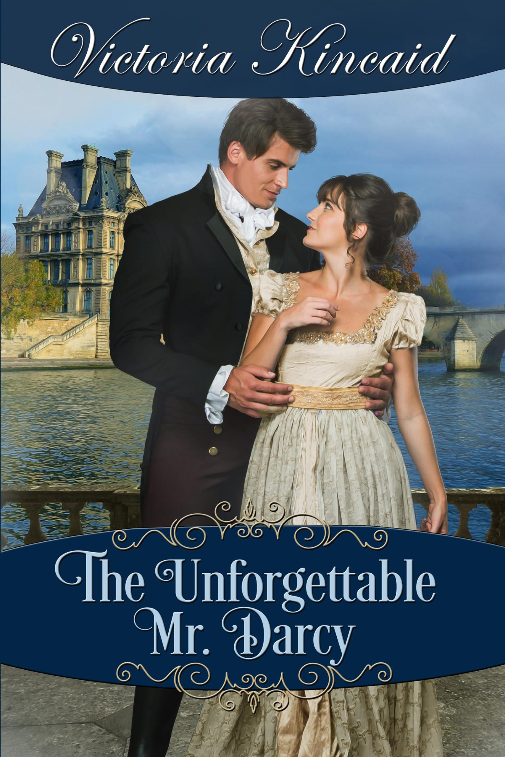 The Unforgettable Mr. Darcy by Victoria Kincaid