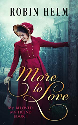 More to Love by Robin Helm