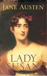 Lady Susan, by Jane Austen (Dover Publications) 2005