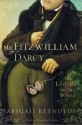 Mr Fitzwilliam Darcy The Last Man in the World
