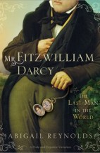 Mr Fitzwilliam Darcy The Last Man in the World