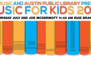 ATX Music and Austin Public Library Present: Music for Kids, Featuring Joe McDermott
