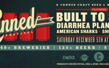 Canned Festival 2015 ft. Built to Spill, Diarrhea Planet, UME, American Sharks, Shotgun Friday