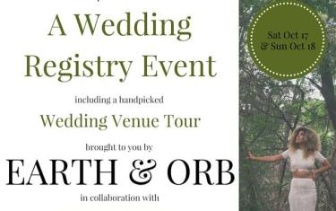 Wedding Registry Weekend with Earth & Orb