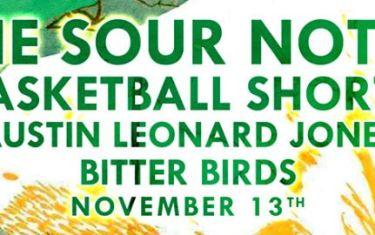The Sour Notes, Basketball Shorts, Austin Leonard Jones, Bitter Birds