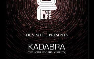 :: Denim Life :: presents Kadabra & Michaelangelo
