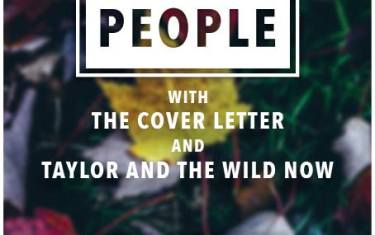 Canvas People, Taylor & The Wild Now, & The Cover Letter