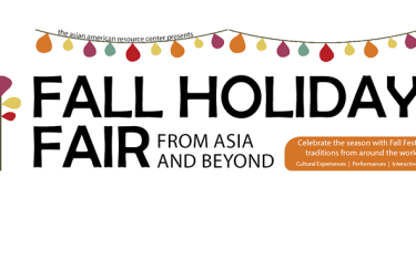 Fall Holidays Fair – From Asia and Beyond!