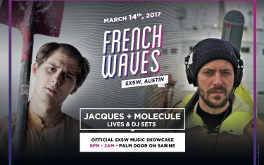 Zorba presents French Waves SXSW Showcase March 14-15 at the Palm Door on Sabine