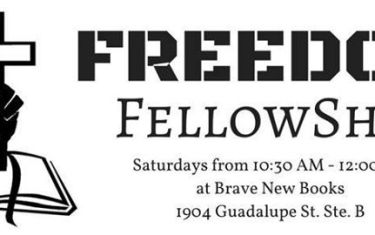 Freedom Tacos and Fellowship Underground Church (every Sat.)