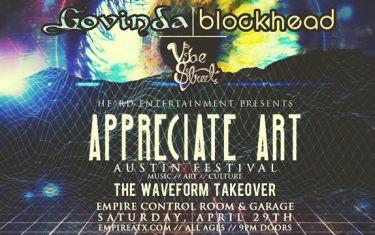 Appreciate Art Austin Festival: Govinda // Blockhead // Vibe Street + More