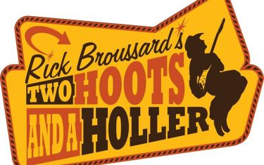 Rick Broussard's Two Hoots and a Holler