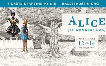 Ballet Austin Presents ALICE (in wonderland)