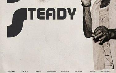 Steady Rock Steady: Classic & Deep Rocksteady, Reggae and Dub