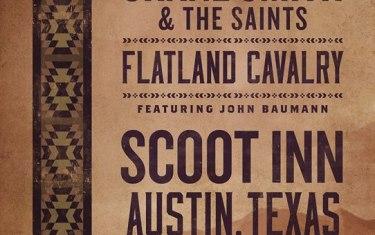 Shane Smith & The Saints and Flatland Cavalry with John Baumann