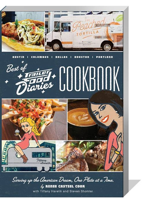 Austin book signing best of trailer food diaries this literary journey in food trucks combines recipes and stories from austin forumfinder Image collections