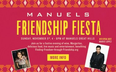 "Manuel's Presents ""Friendship Fiesta"" With Celebrity Guest Mario Lopez"