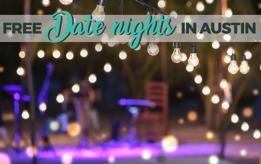 FREE Date Nights In Austin, January 18-21, 2018