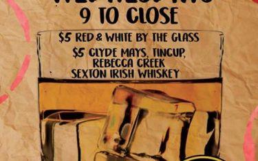 Wine & Whiskey Wednesdays!