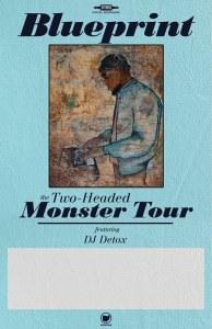Austin blueprint austin get pre sale tickets at httpeventbriteeblueprint 2 headed monster tour austin tickets 44778238918 malvernweather Gallery