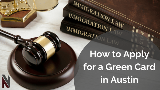 How to Apply for a Green Card In Austin