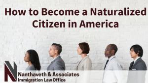Naturalization: Becoming A Citizen In America