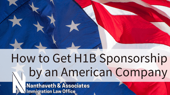 How to Get H-1B Sponsorship by an American Company