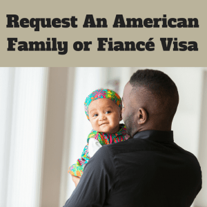 Request An American Family or Fiancé Visa | Immigration Lawyer | Nanthaveth & Associates | Austin, TX