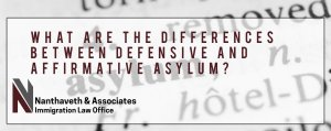 Defensive and Affirmative Asylum