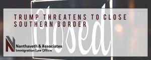 Close Southern Border
