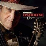 Bobby Osborne – Original