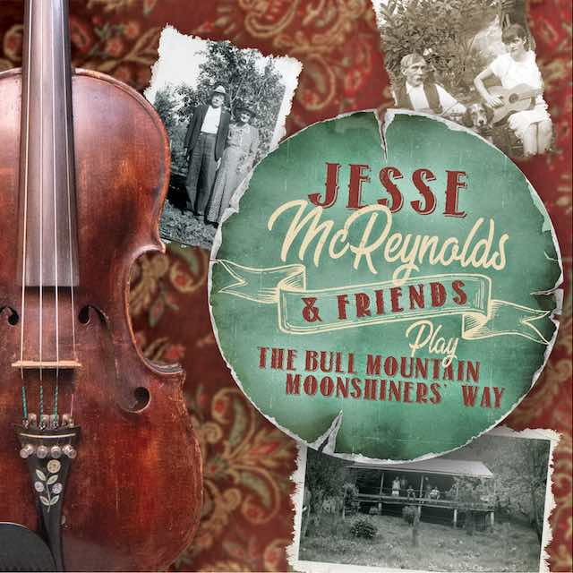 Jesse McReynolds – The Bull Mountain Moonshiners' Way