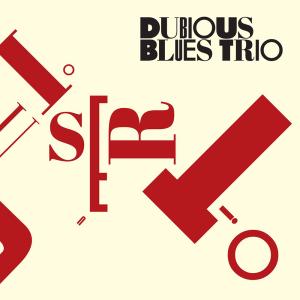 Dubious Blues Trio cover