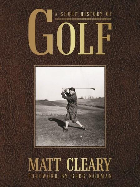 Matt Cleary: A Short History of Golf: Review