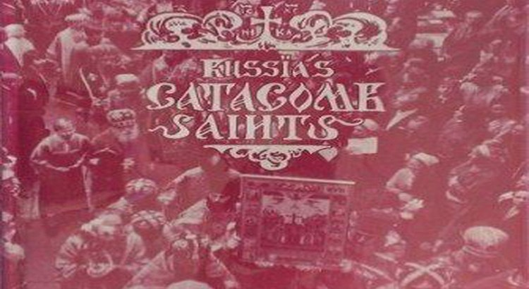 Russia's Catacomb Saints Book Cover 1982