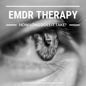 """Image of a flyer reading """"EMDR therapy how long does it take?"""" Searching for a skilled EMDR therapist is easy when you search for """"EMDR therapy near me."""" 