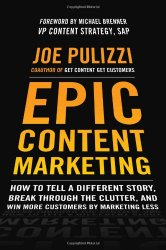 epic content marketing by joe pulizzi