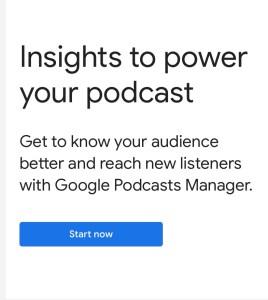 Google Podcast Manager Start Now