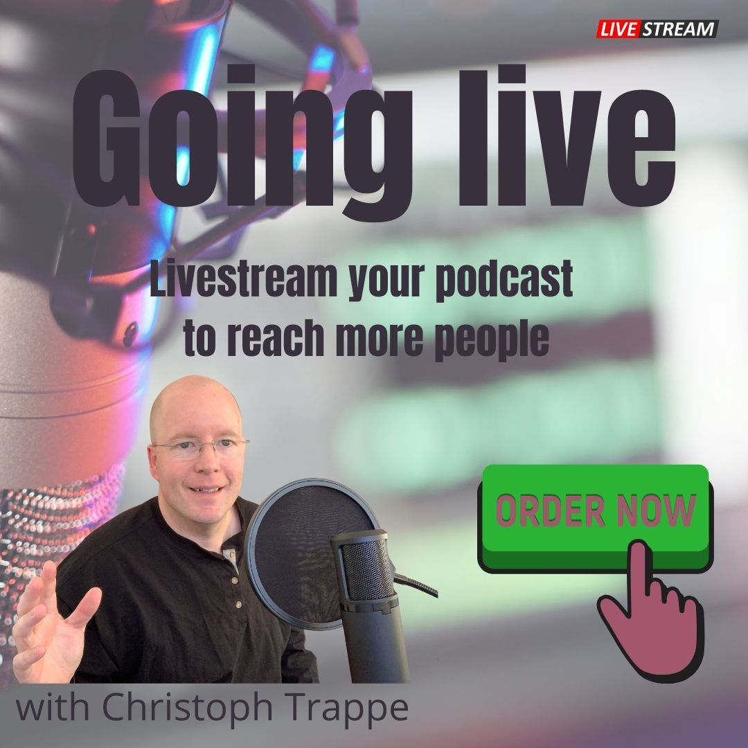 [New book] Going live – Livestream your podcast to reach more people