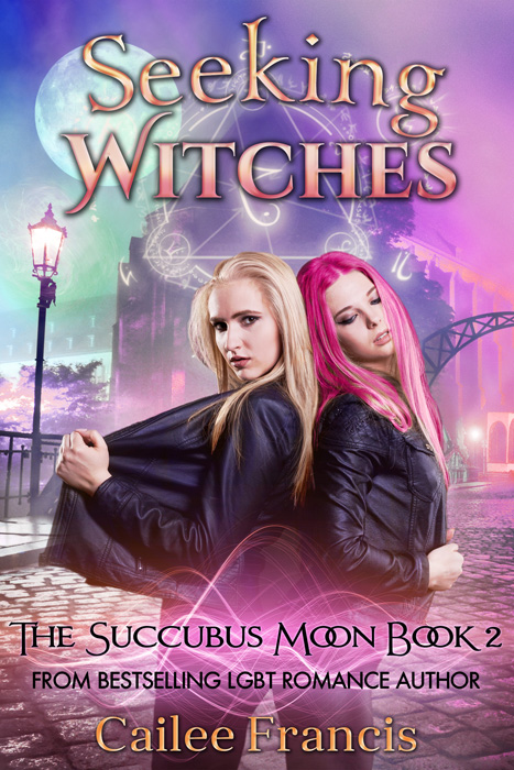 Seeking Witches (The Succubus Moon Book 2)