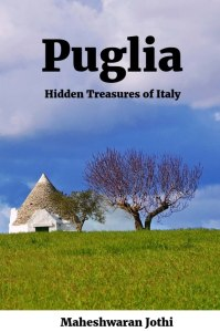 Puglia Hidden Treasures of Italy