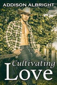 Cultivating Love - Cover - Addison Albright