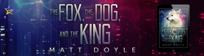 BANNER - The Fox, The Dog, and The King